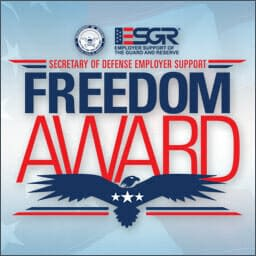 Freedom Award for support of employees who serve in the National Guard and Military Reserves